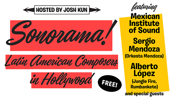 Sonorama!: Latin American Composers in Hollywood | September 23, 2017