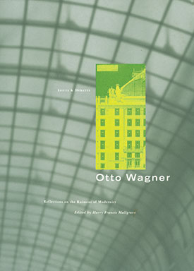 Otto Wagner: Reflections on the Raiment of Modernity