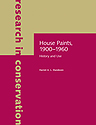 House Paints, 1900—1960: History and Use