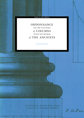 Ordonnance for the Five Kinds of Columns after the Method of the Ancients