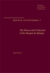 The Houses and Collections of the Marquis de Marigny