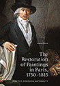 The Restoration of Paintings in Paris, 1750–1815