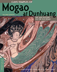 Cave Temples of Mogao at Dunhuang: Art and History on the Silk Road