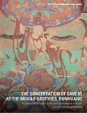 The Conservation of Cave 85 at the Mogao Grottoes, Dunhuang