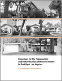 Incentives for the Preservation and Rehabilitation of Historic Homes in the City of Los Angeles