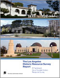The Los Angeles Historic Resource Survey Report