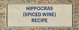 Hippocras Recipe (spiced wine) banner text