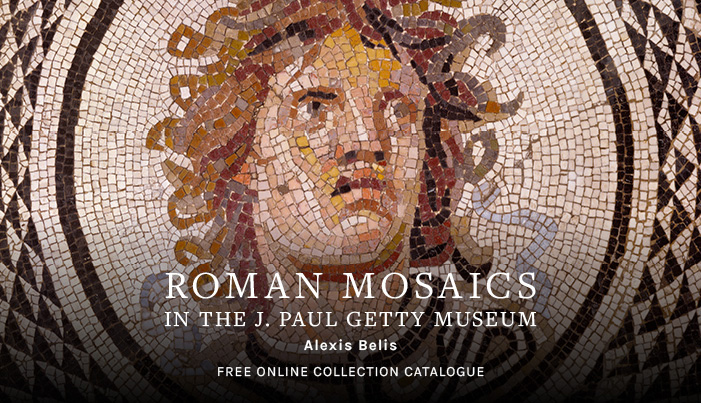 Roman Mosaics in the J. Paul Getty Museum