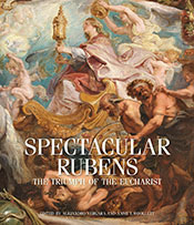 Spectacular Rubens: The Triumph of the Eucharist