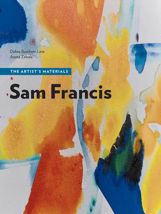 Sam Francis: The Artist's Materials book cover
