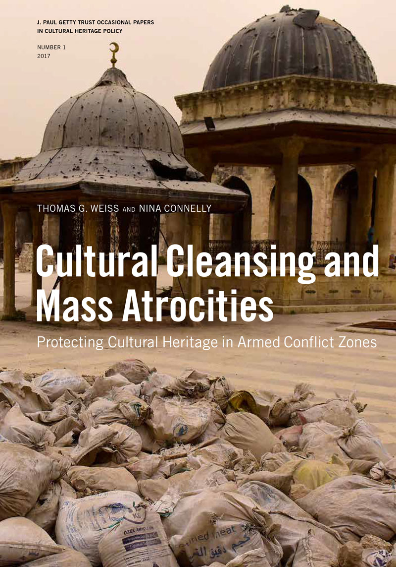 Cover of Cultural Cleansing and Mass Atrocities: Protecting Cultural Heritage in Armed Conflict Zones