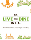To Live and Dine in L.A. logo, decorated with classic restaurant names