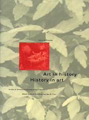 Art in History/History in Art: Studies in Seventeenth-Century Dutch Culture