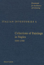 Collections of Paintings in Naples, 1600–1780