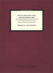 Style–Architecture and Building–Art: Transformations of Architecture in the Nineteenth-Century and Its Present Condition