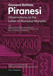 Observations on the Letter of Monsieur Mariette with Opinions on Architecture, and a Preface to a New Treatise on the Introduction and Progress of the Fine Arts in Europe in Ancient Times