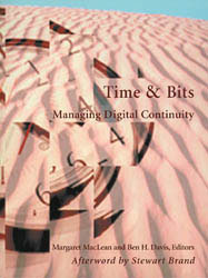 Time and Bits: Managing Digital Continuity