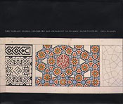 The Topkapi Scroll: Geometry and Ornament in Islamic Architecture